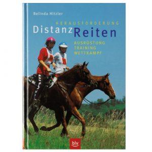 Herausforderung Distanzreiten von Belinda Hitzler